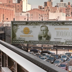 Artist John Baldessari has plastered a fake $100,000 bill on a billboard along the High Line.