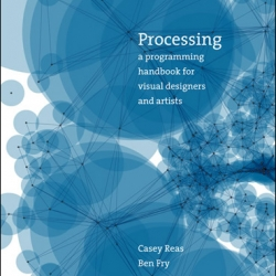 Processing Book by Fry, Reas coming out in September 07!  Programming languages are getting more popular, and it is a MUST to learn how to create a dynamic artfrom by processing! check it out! Click to read more info from the MIT press