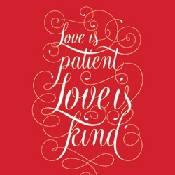 Love is patient, love is kind...a new print for The Working Proof by Cory Say.