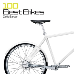 100 Best Bikes by Zahid Sardar celebrates the design and engineering of different kinds of bikes