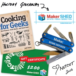 "NOTCOT Holiday Giveaway #10: Maker SHED! A chance to win Cooking for Geeks, a ""Bomb Defuser"", and a 200$ Gift Certificate to get your make on!"