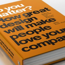 Robert Brunner, an ID for some of Apple's most iconic products, and Stewart Emery, author of Success Built to Last, pose a deceptively simple question: Do you (as a company) matter (to your customers)? .... a must read!