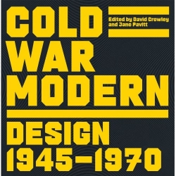 London's V&A Museum presents Cold War Modern, the first exhibition to explore international developments in modern art, design, architecture and film in the context of the Cold War.