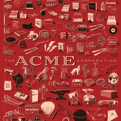 "A giant poster of every ACME product, ever. 126 drawings of explosives, gadgets, rockets, and more! This 24x36"" poster is only on Kickstarter! By Rob Loukotka (Fringe Focus)."