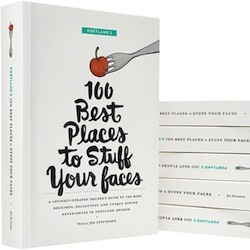100 Best Places to Stuff Your Faces - A Portland restaurant guide by Jen Stevenson, illustrations by Mette Hornung Rankin.