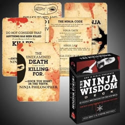 Think meditation should be peaceful and relaxing? Ninja please. The Ninja Wisdom Deck: 50 Deadly Meditations for the Non-Ninja, everything you need to know about Ninja philosophy by Douglas Sarine and Kent Nichols.