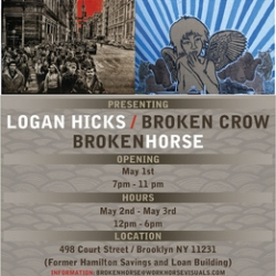 Legendary street artists Logan Hicks and Broken Crow are taking over an abandoned bank in Brooklyn for a 3-day art extravaganza that will be the first major exhibit for both in New York.