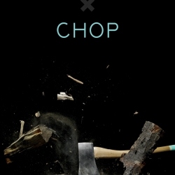 CHOP: a series of five short films shot with the high-speed Phantom camera, celebrating the collision between a Best Made axe and wood.