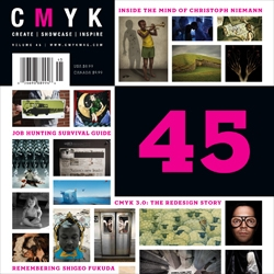 CMYK broadens their audience and appeal with a fresh overhaul of the magazine (due out in November). Here's a preview of a redesigned cover...