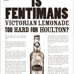 Houlton-Gate: Fentimans Fight Back! A great ad by Sell! Sell! in response to the banning of their client, Fentimans' Botanically Brewed Lemonade to under 21s in Maine USA.