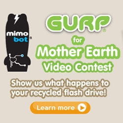 HAPPY EARTH DAY!!! VIDEO CONTEST TIME!!! I'm judging the Mimobot GURP Mother Earth contest that starts today (ends Mother's Day) ~ find out more about GURP their USB drive recycling program and the contest! (Cute vid too!)