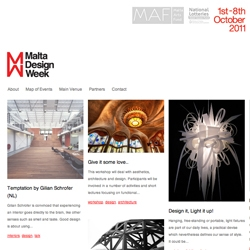 Malta Design Week is Malta's first design week held on the island of Malta, Oct 1-8. A number of artists, creatives, architects and more taking part in a series of events, talks and workshops.