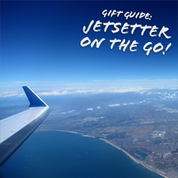 Gift Guide: for the Jetsetter on the Go! Fun, surprising mix of luxe and playful goodies!