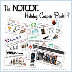 The NOTCOT Holiday Coupon Book! Filled with exclusive deals and discounts from our friends! Happy Holidays! (And this is just day one of the gift guide ~ watch out for the giveaways coming up daily too!)