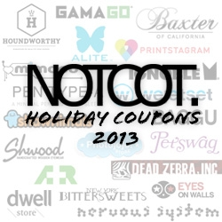 NOTCOT Holiday Coupons are here! Here are awesome deals from some of our favorite shops to help you with your holiday shopping (or treat yourself to a little something!) Enjoy!