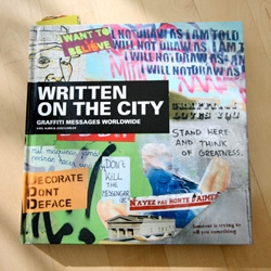 Written ON The City ~ here's a sneak peek inside the new book that shows off some of the best textual street art popping around world wide!