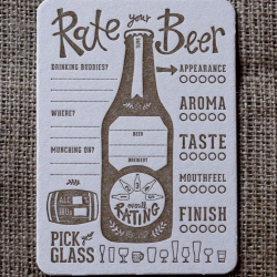 Letterpress Rate Your Beer Coasters from Paper Plates Press for that beer connoisseur, geek, and enthusiast in all of us. Cheers.