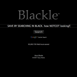 CoolHunting points out BLACKLE today ~ the white on black version of google that SAVES ENERGY. yes, by not wasting brightness