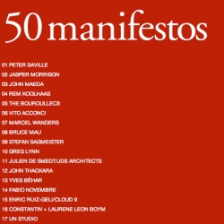 For ICON magazines 50th issue - they have 50 manifestos from 50 of the most influential architects and designers of our time.