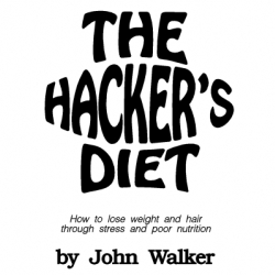The Hacker's Diet - how to lose hair and weight through STRESS AND POOR NUTRITION. HAHAHA - sigh.