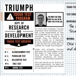 Great ad: Triumph is relying upon online videos of ridiculous toughness tests to sell their boats. Via NYT
