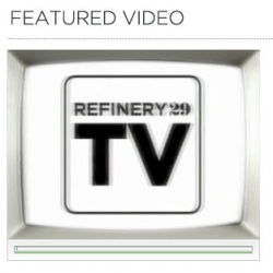 Refinery 29 has a gorgeous media player