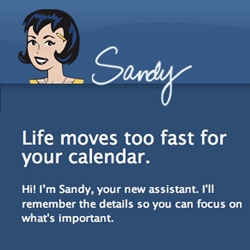 Sandy - she looks like betty and veronica ~ and apparently she's the ultimate automated email assistant? I haven't tried her out yet, tempted to when i'm slightly less busy, which may be why i need her!
