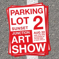 Parking Lot Art Show 2! Coming to LA tomorrow ~ artists showing inside trucks at the Cafe Stella Parking Lot