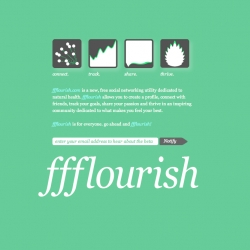 ffflourish ~ a new social network for natural health- looks like the natural wellness world may be receiving a nicely designed environment soon!