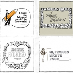 Significant greeting cards for insignificant others & occasions.