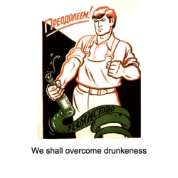 A fine collection of anti-alcohol posters from soviet propaganda era.