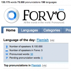 "Forvo ~ ""all the words in the world. Pronounced."""