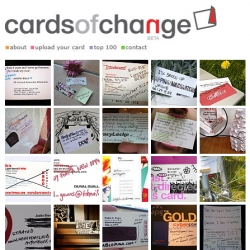 Cards of Change is a place where the recently laid off, alter their old business cards to indicate the positive side of losing their job - as well as a way of sharing their new ventures and contact info.
