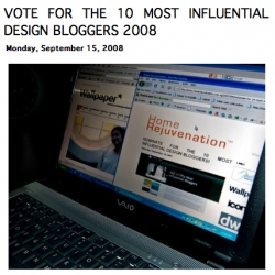 Vote for the 10 Most Influential Design Bloggers ~ last year we were lucky enough to be 8th ~ feel nice? show some love and vote?