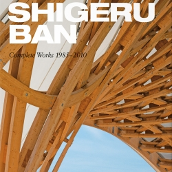 The complete built works of Shigeru Ban, tracing his entire career and showing clearly why he is one of the world's most innovative and significant architects by TASCHEN.