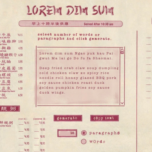 Lorem Dim Sum - who knew filler text could make you so hungry...