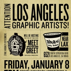 The Graphic Artists Guild will be holding a Meet & Greet for L.A. area creatives on January 8, 2010 at 7PM at Dinah's near LAX. Non-members are welcome!
