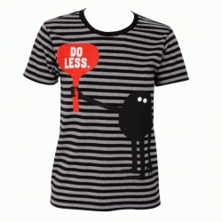 """Do Less"" Geneviève Gauckler Tee ~ as if that were possible. Still so cute."