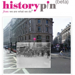 Historypin is a user-generated window into the world's past, by We Are What We Do + Google. Explore and 'pin' old photos + their stories onto Google Maps according to time, overlay them onto Street View.
