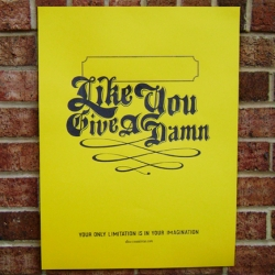 Whether it is design or anything else you choose to do in life, Greg Eckler of the The Vicious Circus reminds us to give it our all with this terrific poster.