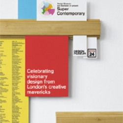 Great new exhibition book on 'Super Contemporary' London designers. Exclusively available from the Design Museum. Book Design by Bibliotheque.