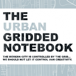 The Urban Gridded Notebook - The modern city is controlled by the grid... we should not let it control our creativity. A blank notebook /sketchbook that is gridded with 125 cities from all around the world.
