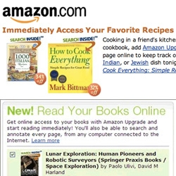 "Amazon Upgrade ~ interesting move by Amazon, letting you ""upgrade"" your physical books to digital books you can read online, search, annotate, etc. Especially interesting for searching all your recipes!"