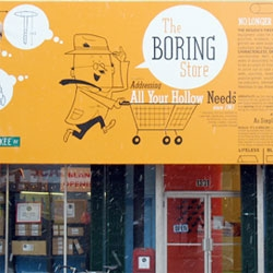"The Boring Store addresses ""All Your Hollow Needs"" - this NOT Spy Shop is a front for 826CHI an after-school writing program from - Dave Eggers (this is a predecessor to the time travel shop #8131)"