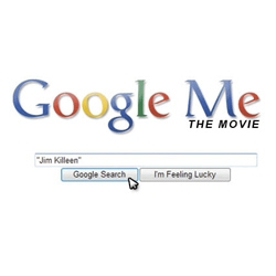 Google Me the Movie, a documentary [Editor's Note: a movie of google-gangers #9873]