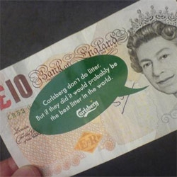 "Ah carlsberg and their love of the word ""probably"" ~ 5000 in 10 and 20 notes were dropped around London with a removable sticker - ""Carlsberg don't do litter. But if they did it would probably be the best litter in the world"""