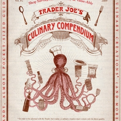 Trader Joe's Culinary Compendium ~ the cutest junk mail i've ever scanned and posted! See some of the great pages/graphics inside too!