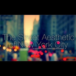 'The Street Aesthetic of New York' a short film by Christian Andersen.