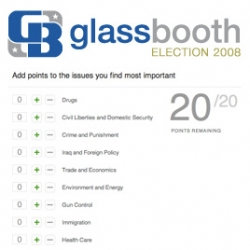 Glassbooth ~ here's a nice site to help you weigh out your voting priorities, and they will show you which candidates agree/disagree on each issue and are your closest fits currently