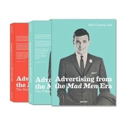 Mid-Century Ads: Advertising from the Mad Men Era, by Jim Heimann, Steven Heller and printed by Taschen capturing American print advertising in the 50s and 60s.
